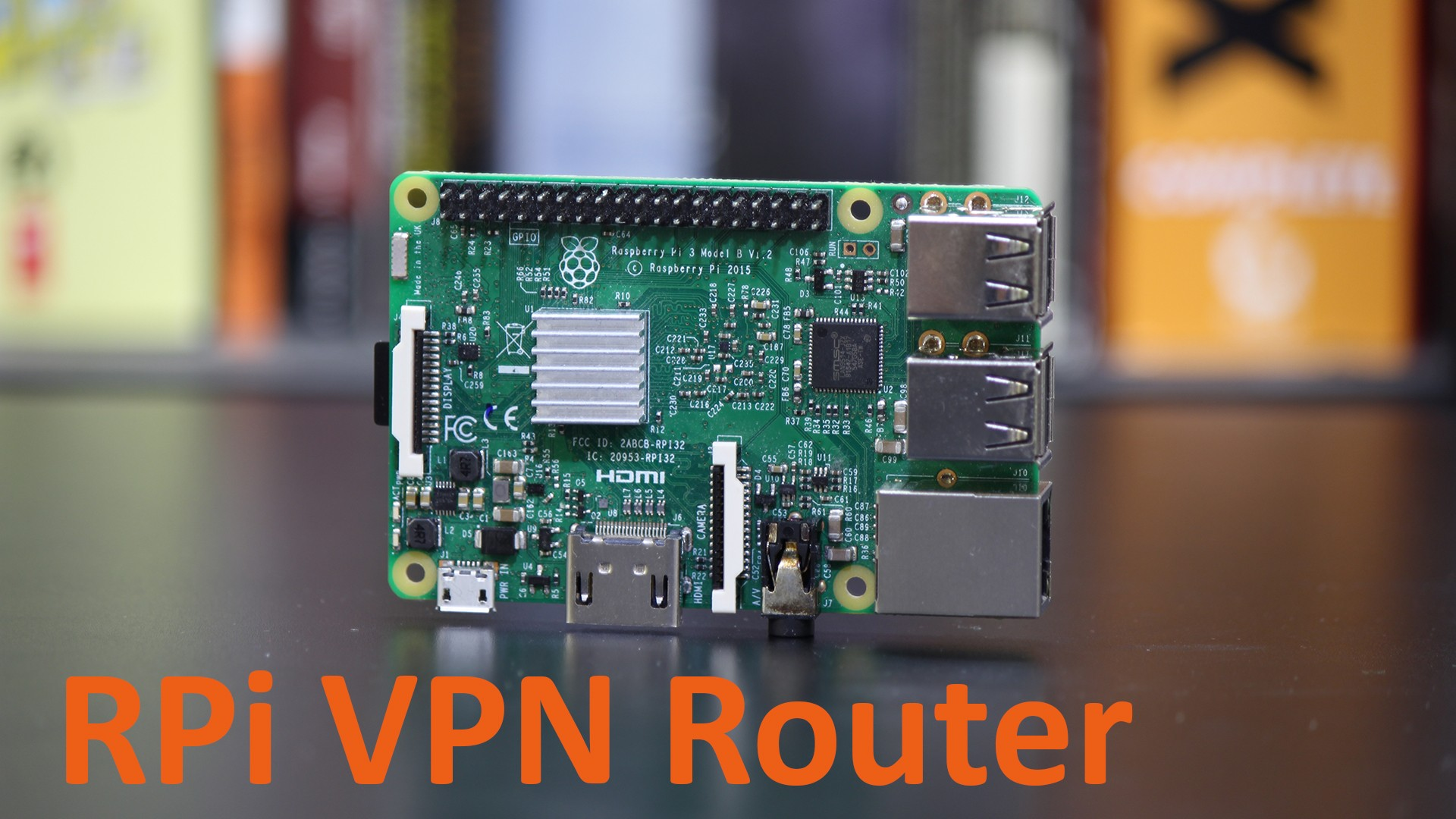 Raspberry Pi VPN Router w/ PIA