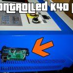 Raspberry Pi Controlled K40 Laser Cutter